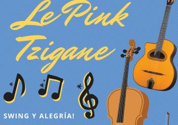 Le Pink Tzigane en Concierto!